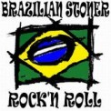Brazilian Stoner / Rock'n Roll